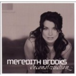 Meredith Brooks - Deconstruction