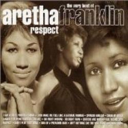 Aretha Franklin - Respect: The Very Best