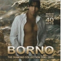 Borno - Diamond Collection 1990 - 2010