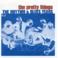 Pretty Things  - Rhythm & Blues Years