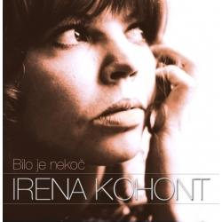 Irena Kohont - Bilo Je Nekoč