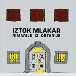 Iztok Mlakar - Rimarije Iz Oštarije