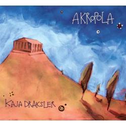 Kaja Draksler  - Akropola