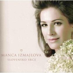 Manca Izmajlova - Slovensko Srce