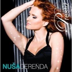 Nuša Derenda - Prestiž