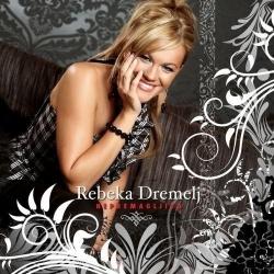 Rebeka Dremelj - Nepremagljiva