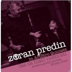 Zoran Predin In Art Biro Qintet - Čas Za Malo Nežnosti