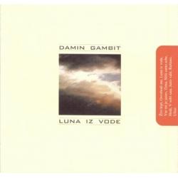 Damin Gambit - Luna Iz Vode