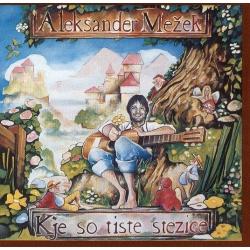 Aleksander MeŽek - Kje So Tiste Stezice