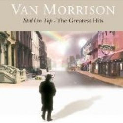 Van Morrison - Still On Top: The Greatest Hits