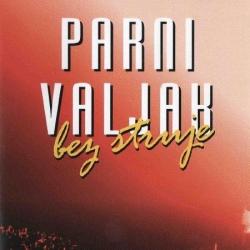 Parni Valjak - Bez Struje : Live In Zkm