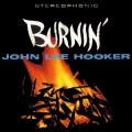 John Lee Hooker - Burnin'