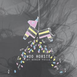 Koala Voice - Woo Horsie