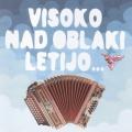 Ansambel Lojzeta Slaka - Visoko Nad Oblaki Letijo...