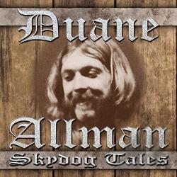 Duane Allman - Skydog Tales