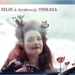 Bilbi & Direktorji - Toskana