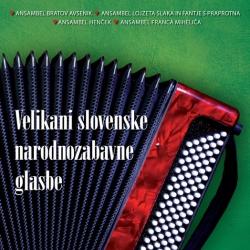 V/A (Različni Izvajalci) - Velikani Slovenske Narodnozabavne Glasbe