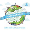 Hišni Bend Moja Slovenija - Tiste Najlepše 2