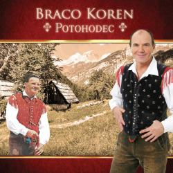 Braco Koren - Potohodec