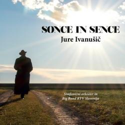 Jure Ivanušič - Sonce In Sence