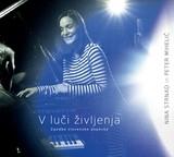 Nina Strnad & Peter Mihelič - V Luči Življenja