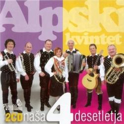 Alpski Kvintet - Naša 4 Desetletja