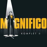 Magnifico - Komplet II