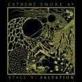 Extreme Smoke 57 - Stage V: Salvation