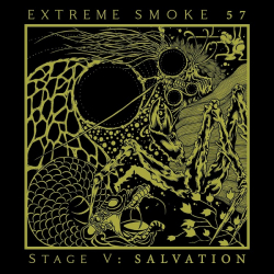 Extreme Smoke 57 - Stage V: Salvation