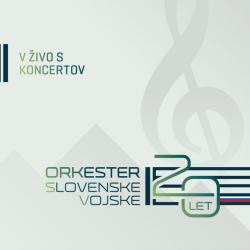 Orkester Slovenske Vojske - 20 Let - V Živo s Koncertov