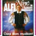Alfi Nipič - Ostal Bom Muzikant