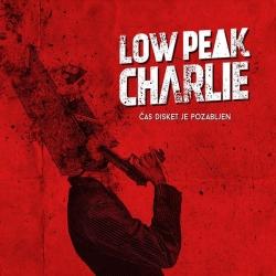 Low Peak Charlie - Čas Disket Je Pozabljen