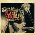 Vedran Božić & Rock Masters - Planet Hendrix