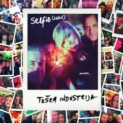Teška Industrija - Selfie