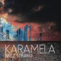 Karamela - Brez Strahu
