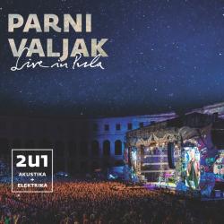 Parni Valjak - Live In Pula