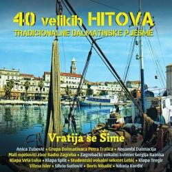 V/A (Različni Izvajalci) - 40 Velikih Hitova Tradicionalne Dalmatinske Pjesme