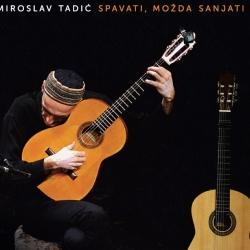 Miroslav Tadić - Spavati, Možda Sanjati