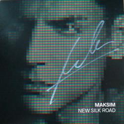 Maksim - New Silk Road