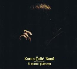 Zoran Čalić Band - U Moru i Plamenu