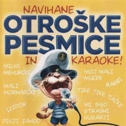 V/A - (Različni Izvajalci) - Navihane Otroške Pesmice in Karaoke!