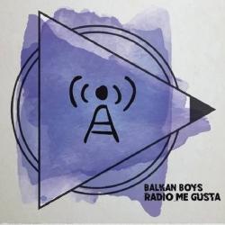 Balkan Boys - Radio Me Gusta