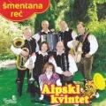 Alpski Kvintet - Šmentana Reč