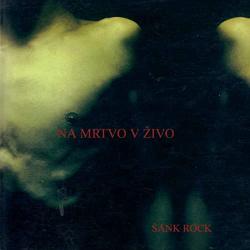 Šank Rock - Na Mrtvo V Živo