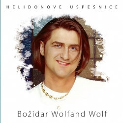 Božidar Wolfand Wolf - Helidonove Uspešnice