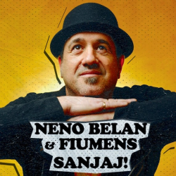 Neno Belan and Fiumens - Sanjaj!