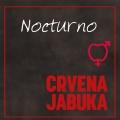 Crvena Jabuka - Nocturno