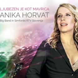 Anika Horvat  (B.B.&Simfoniki RTV Slo.) - Ljubezen Je Kot Mavrica