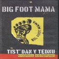 Big Foot Mama - Tist' Dan V Tednu (dokumentarec)