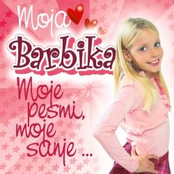 V/A (Različni Izvajalci) - Moja Barbika - Moje Pesmi, Moje Sanje...